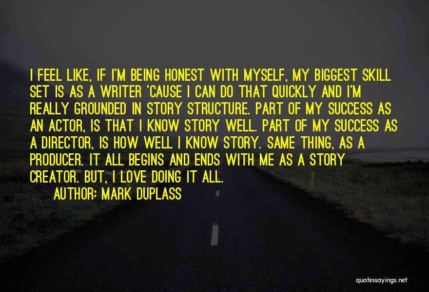 Our Love Story Begins Quotes By Mark Duplass