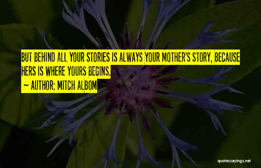 Our Love Story Begins Quotes By Mitch Albom