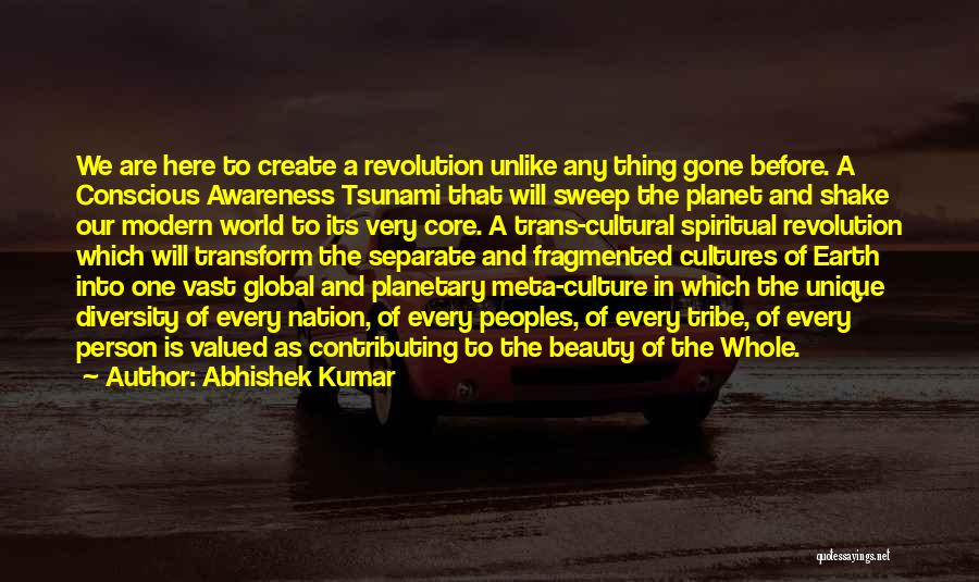 Our Planet Earth Quotes By Abhishek Kumar