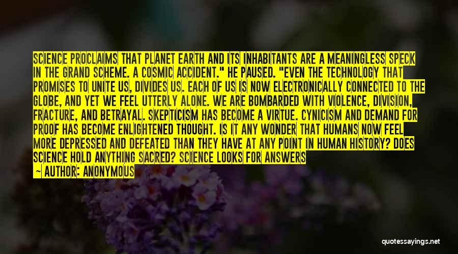 Our Planet Earth Quotes By Anonymous
