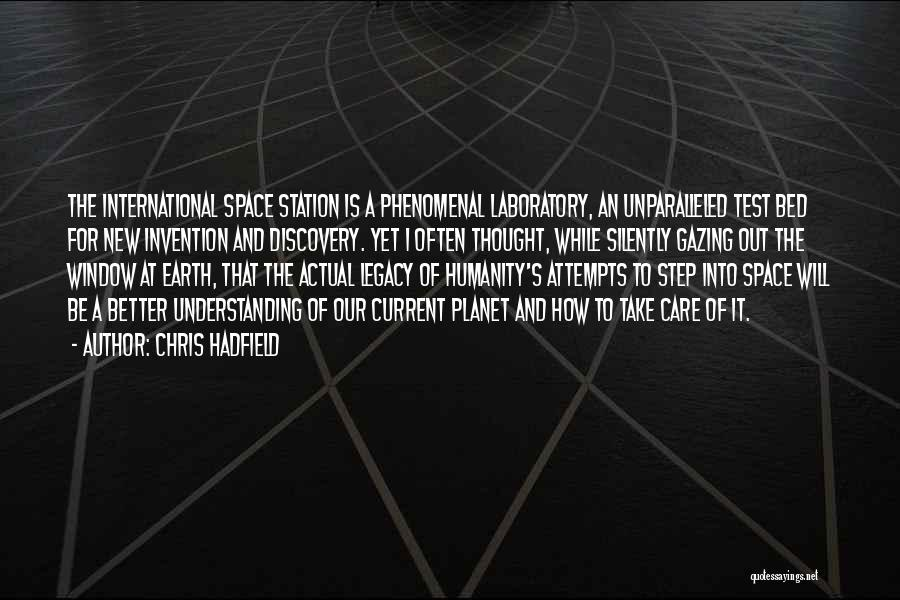 Our Planet Earth Quotes By Chris Hadfield