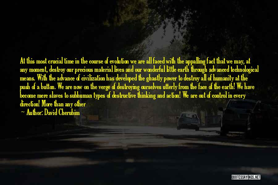Our Planet Earth Quotes By David Cherubim