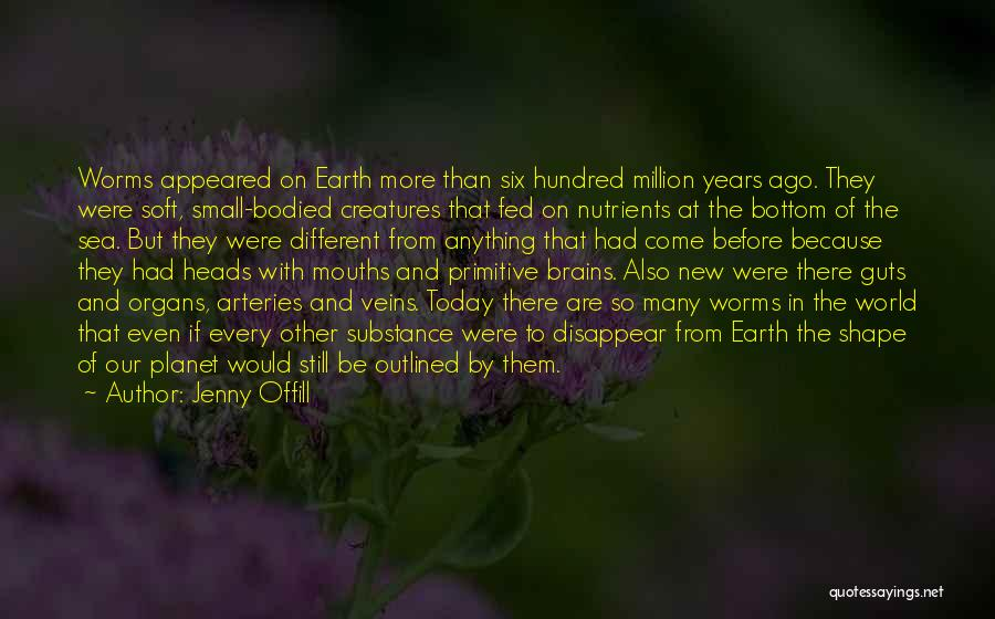 Our Planet Earth Quotes By Jenny Offill