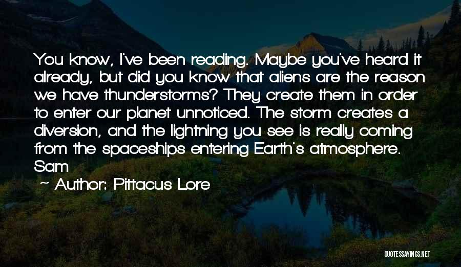 Our Planet Earth Quotes By Pittacus Lore