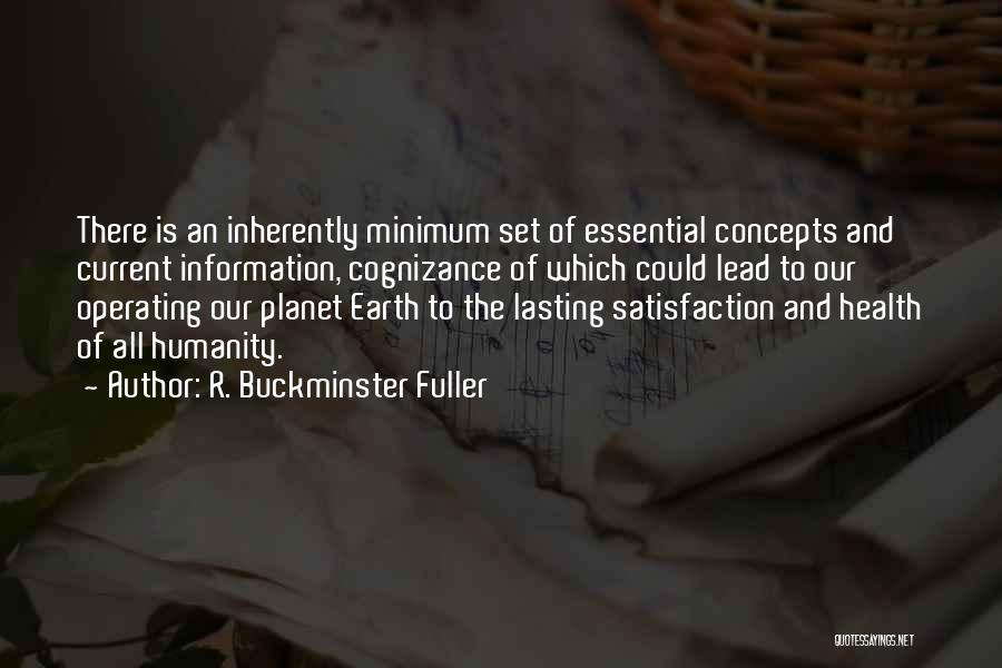 Our Planet Earth Quotes By R. Buckminster Fuller