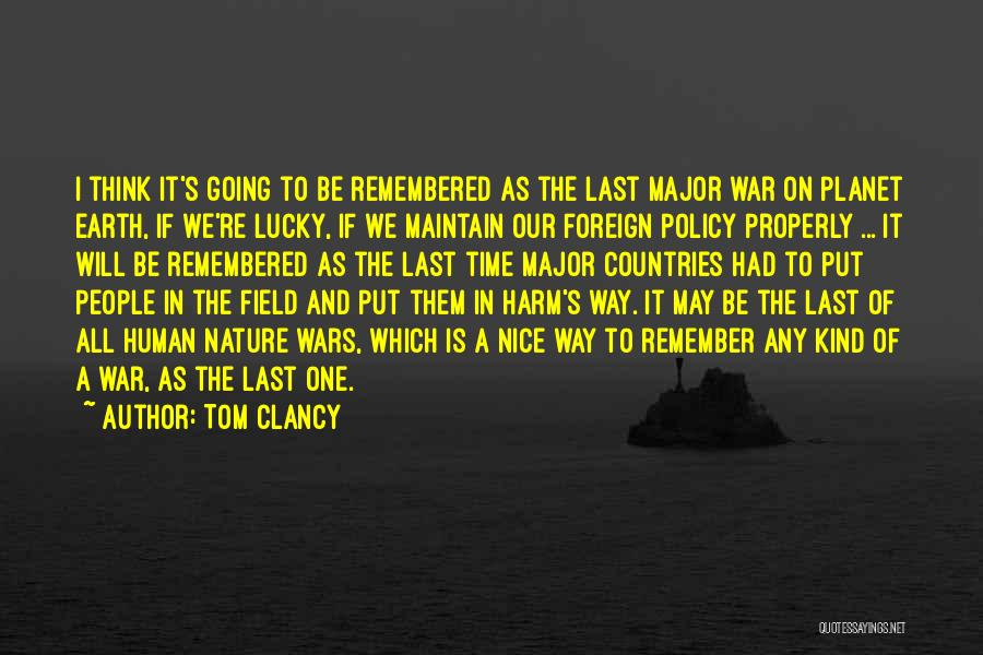 Our Planet Earth Quotes By Tom Clancy