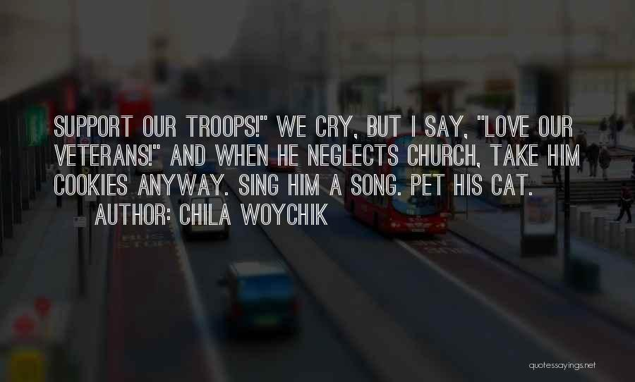 Our Song Quotes By Chila Woychik