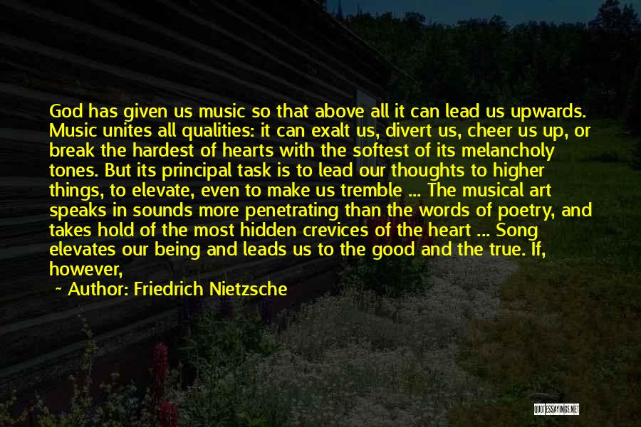Our Song Quotes By Friedrich Nietzsche