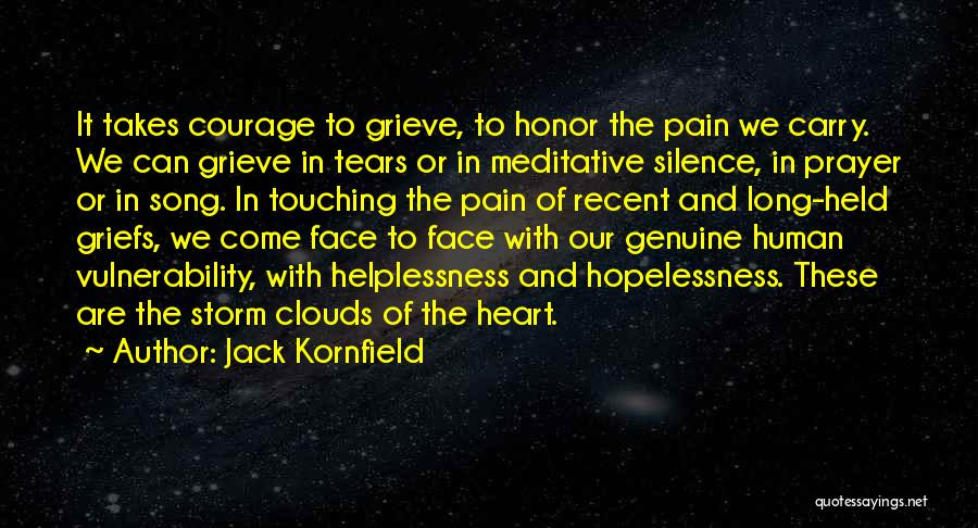 Our Song Quotes By Jack Kornfield