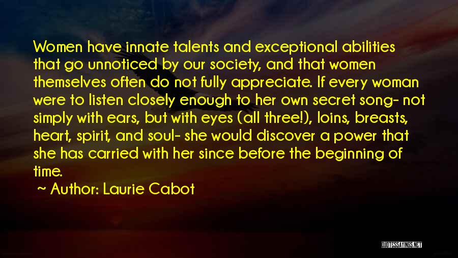 Our Song Quotes By Laurie Cabot