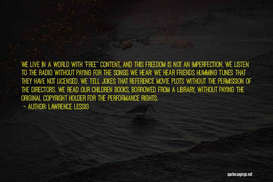 Our Song Quotes By Lawrence Lessig
