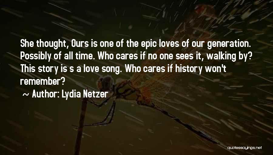 Our Song Quotes By Lydia Netzer
