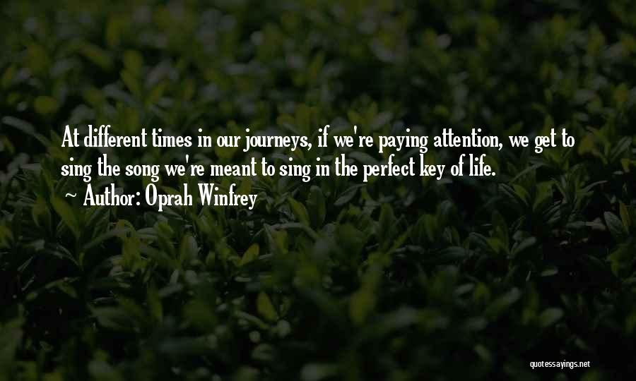 Our Song Quotes By Oprah Winfrey