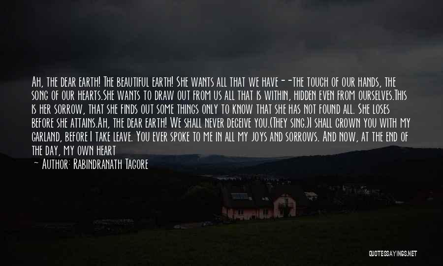 Our Song Quotes By Rabindranath Tagore