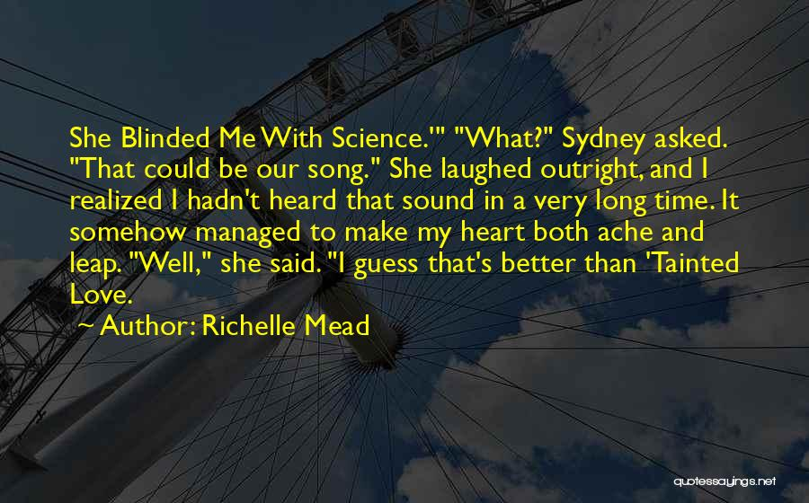 Our Song Quotes By Richelle Mead