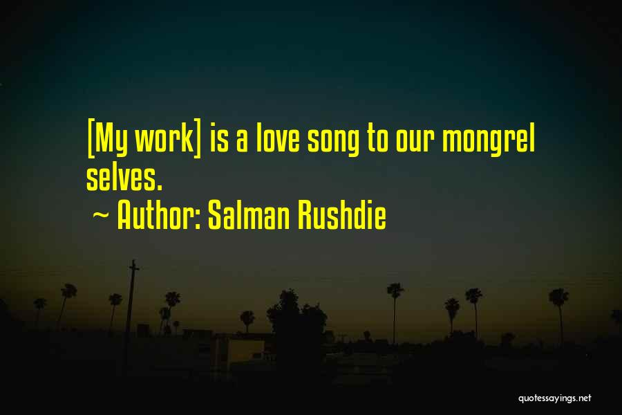 Our Song Quotes By Salman Rushdie
