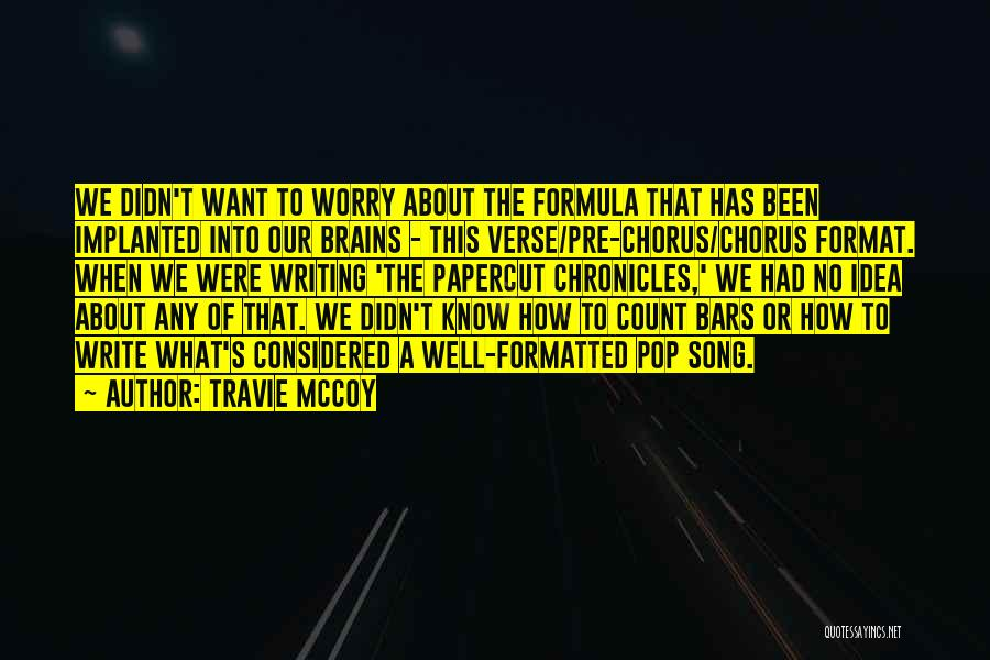 Our Song Quotes By Travie McCoy