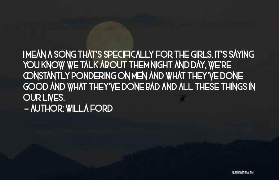 Our Song Quotes By Willa Ford