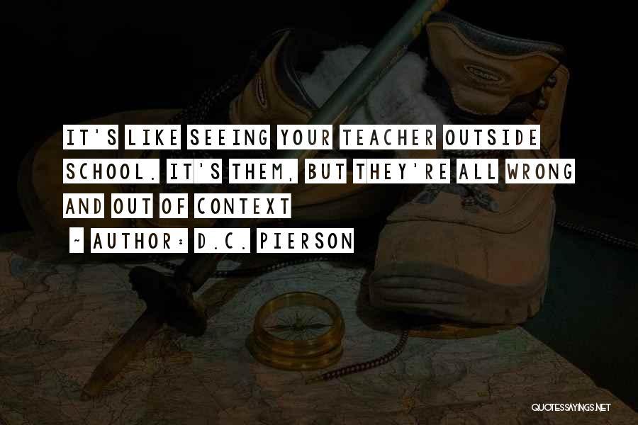 Out Of Context D&d Quotes By D.C. Pierson