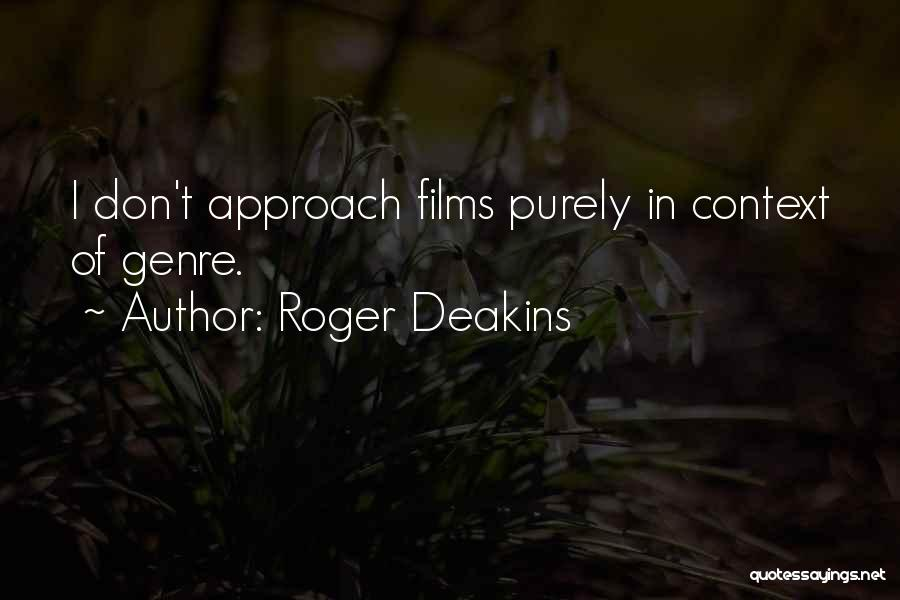 Out Of Context D&d Quotes By Roger Deakins