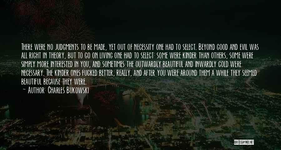 Out Of Necessity Quotes By Charles Bukowski