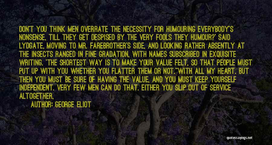 Out Of Necessity Quotes By George Eliot