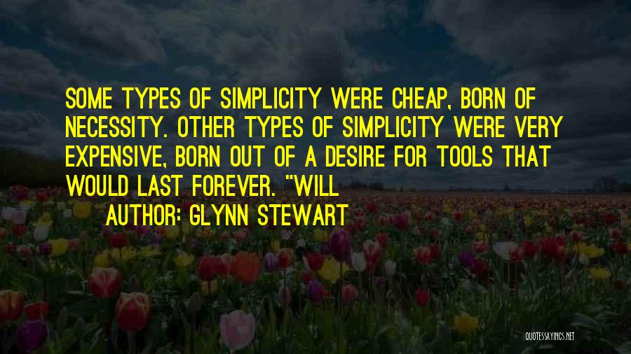 Out Of Necessity Quotes By Glynn Stewart