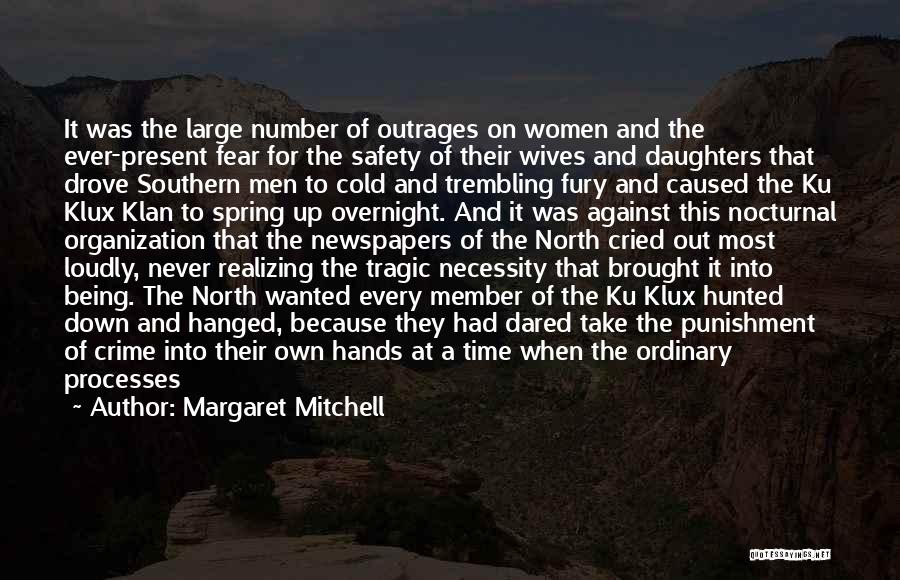 Out Of Necessity Quotes By Margaret Mitchell