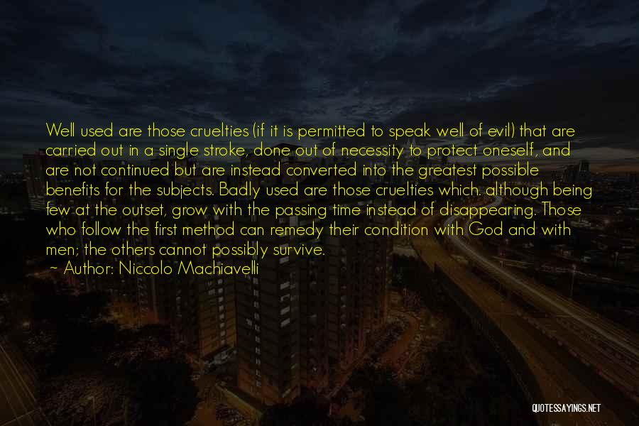 Out Of Necessity Quotes By Niccolo Machiavelli