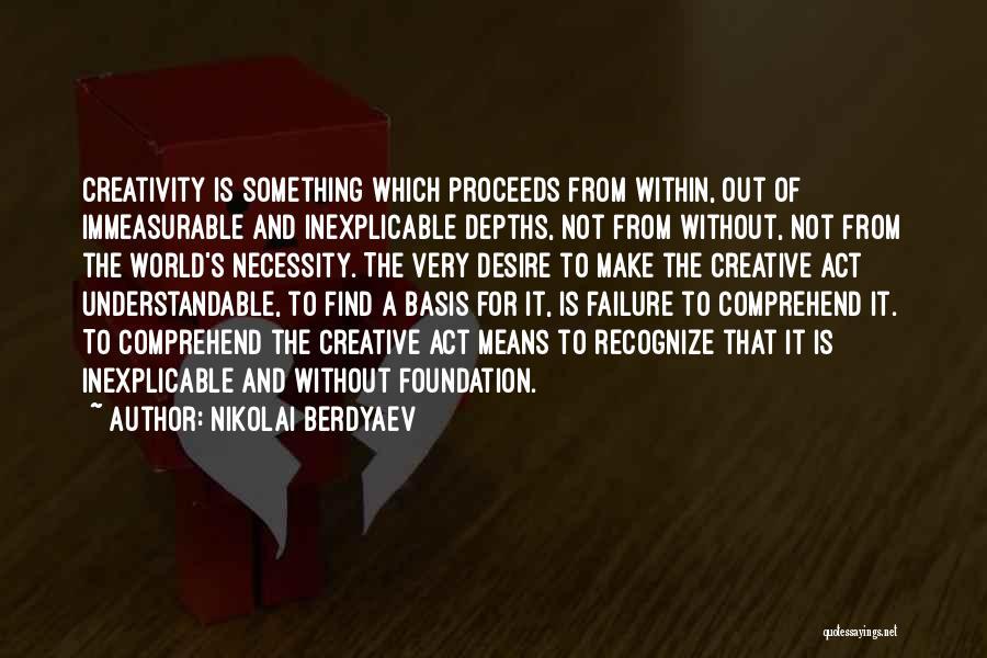 Out Of Necessity Quotes By Nikolai Berdyaev