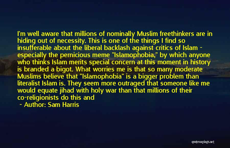 Out Of Necessity Quotes By Sam Harris