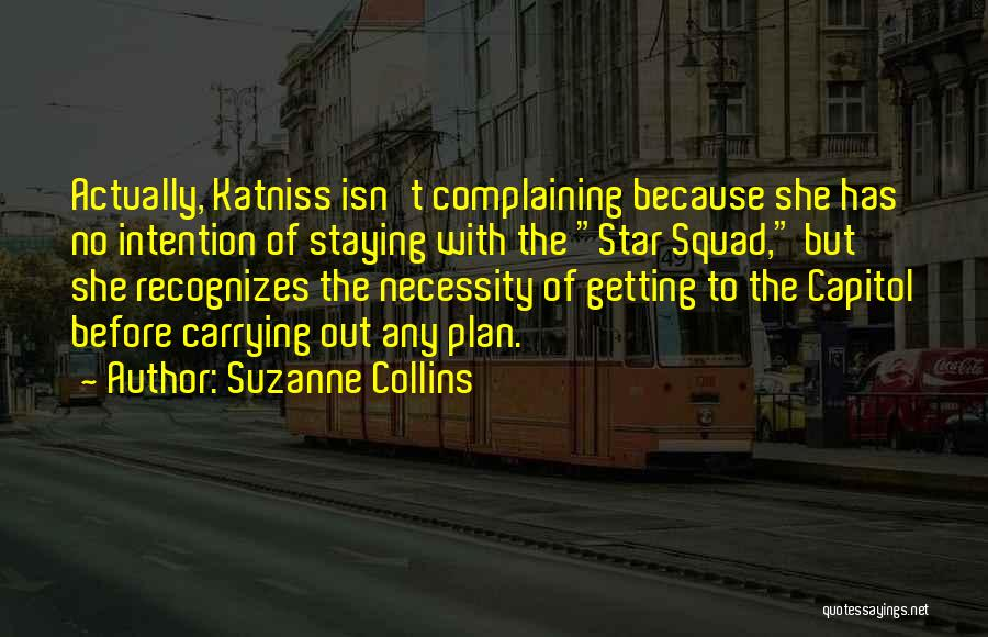 Out Of Necessity Quotes By Suzanne Collins