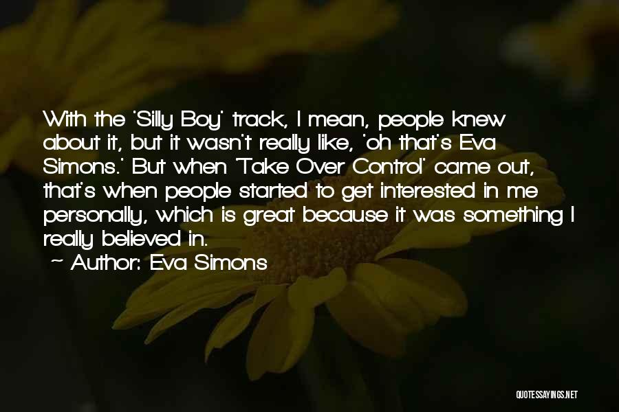 Out To Get Me Quotes By Eva Simons