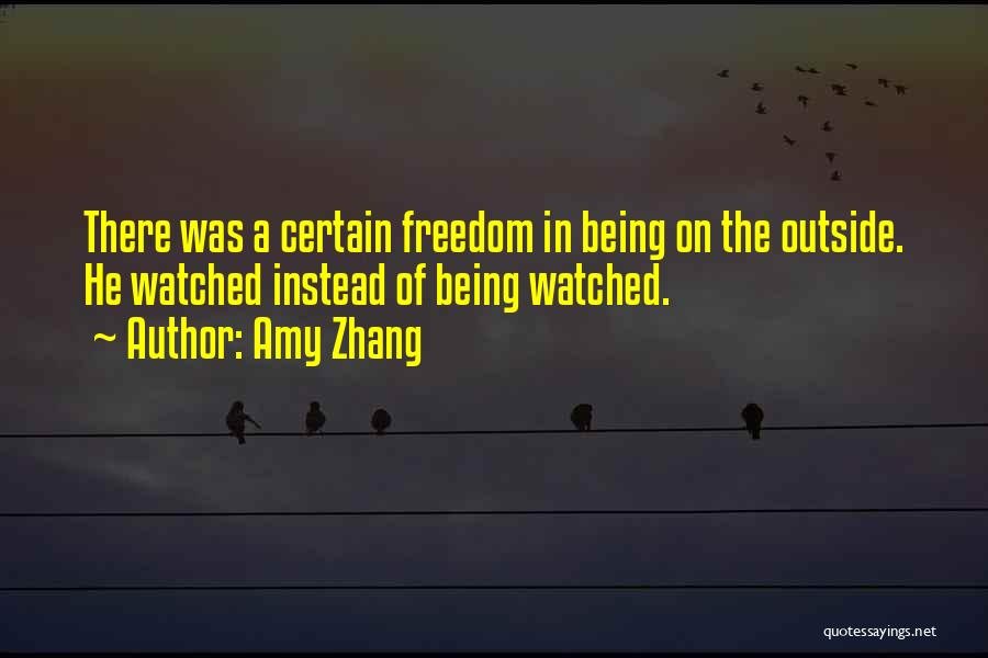 Outcasts Quotes By Amy Zhang
