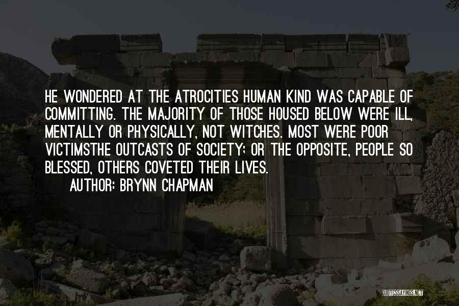 Outcasts Quotes By Brynn Chapman