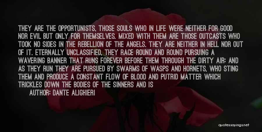 Outcasts Quotes By Dante Alighieri