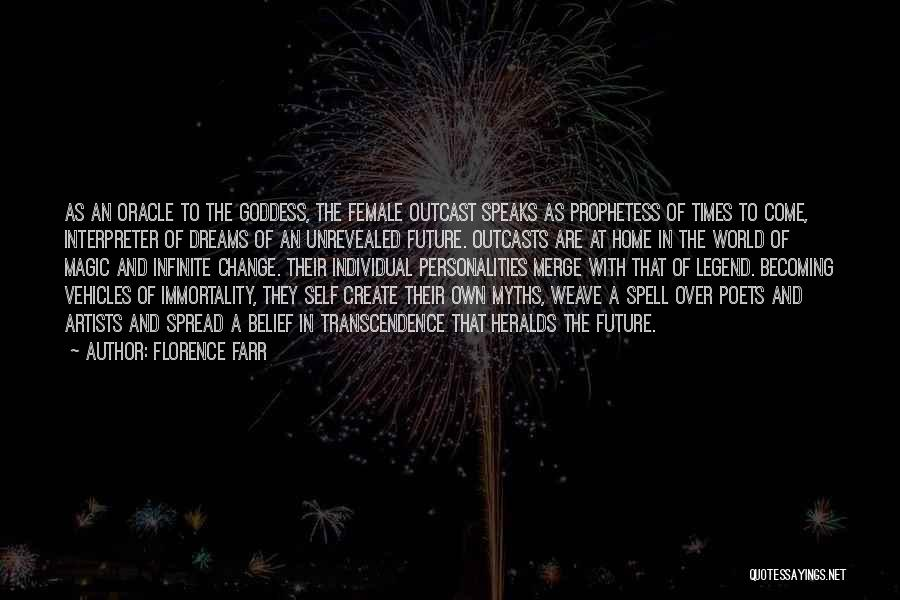 Outcasts Quotes By Florence Farr