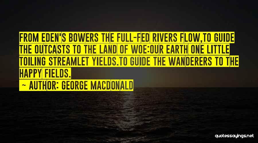 Outcasts Quotes By George MacDonald
