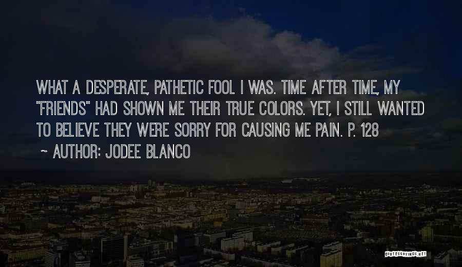 Outcasts Quotes By Jodee Blanco