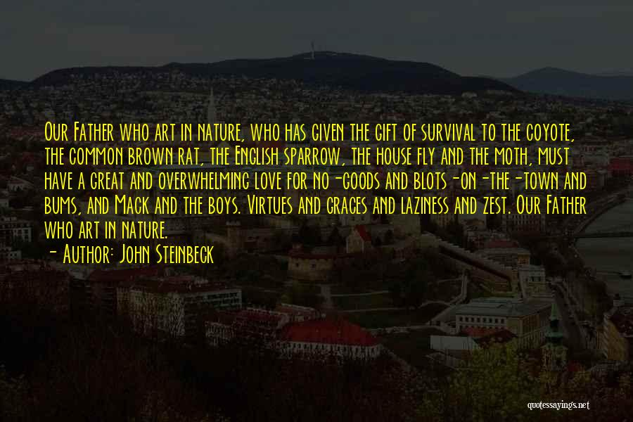 Outcasts Quotes By John Steinbeck