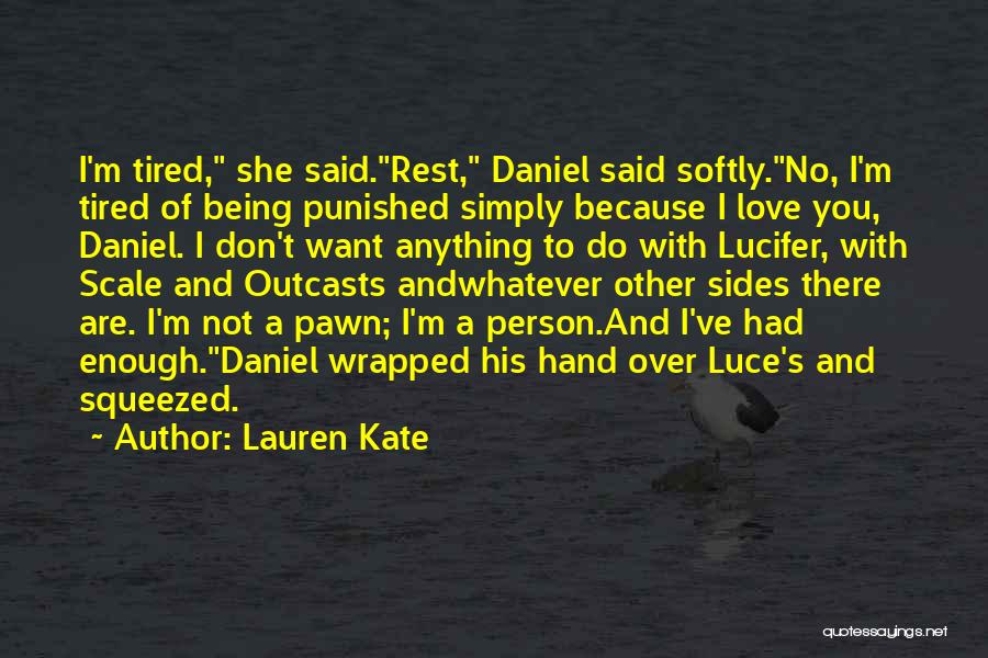 Outcasts Quotes By Lauren Kate