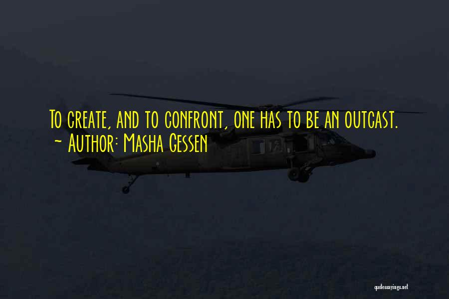 Outcasts Quotes By Masha Gessen