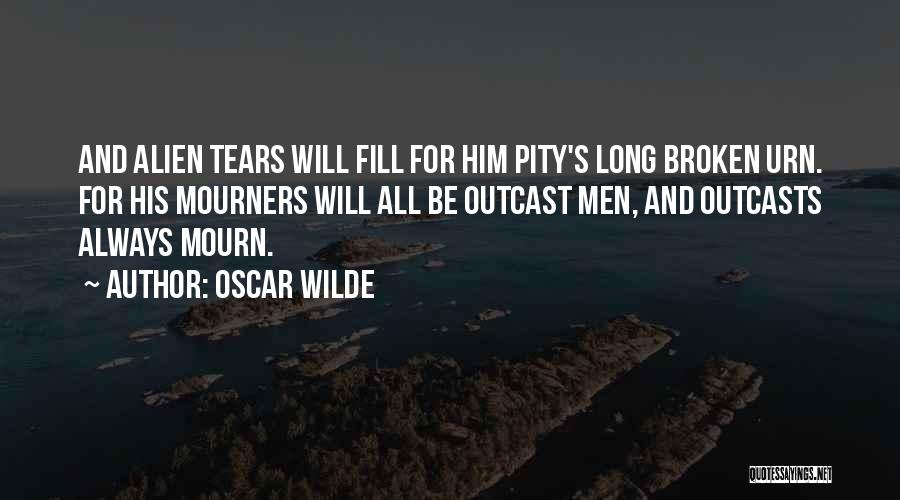 Outcasts Quotes By Oscar Wilde