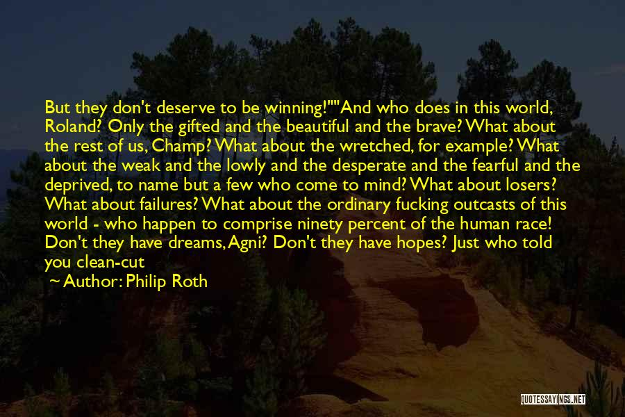 Outcasts Quotes By Philip Roth