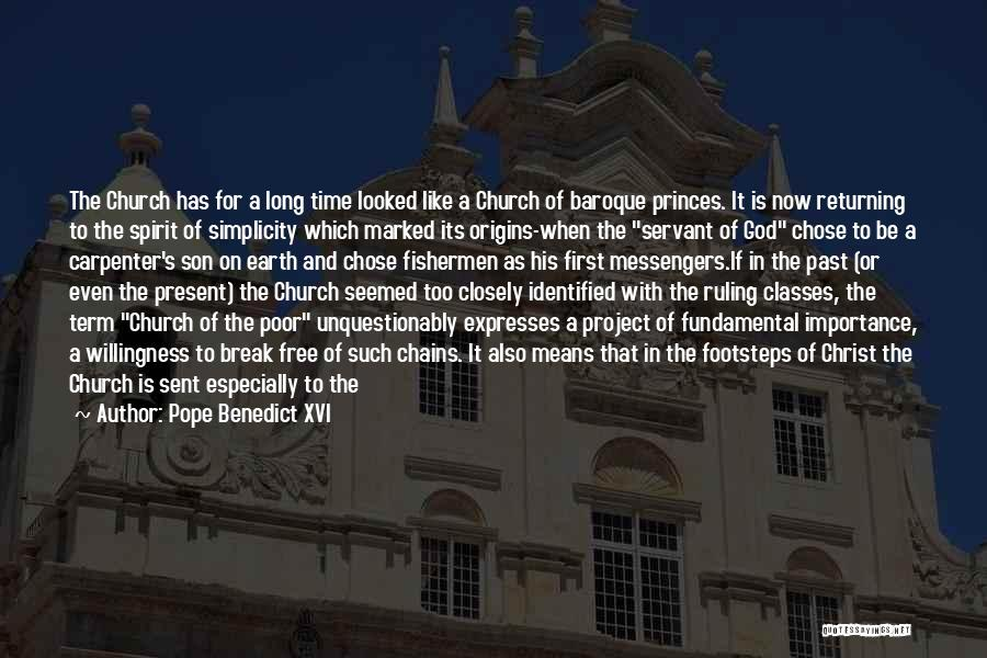 Outcasts Quotes By Pope Benedict XVI