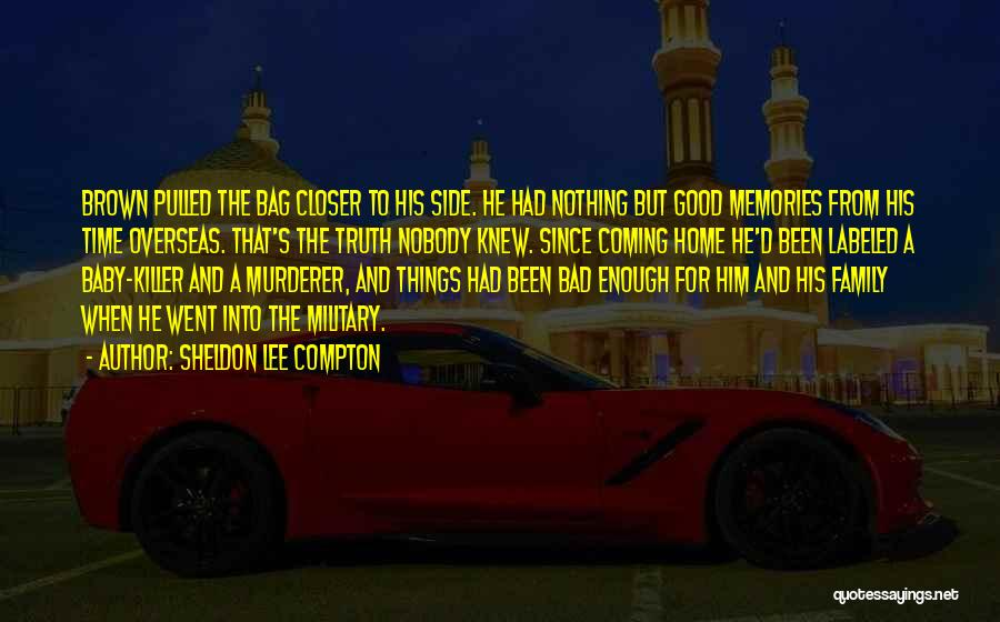 Outcasts Quotes By Sheldon Lee Compton
