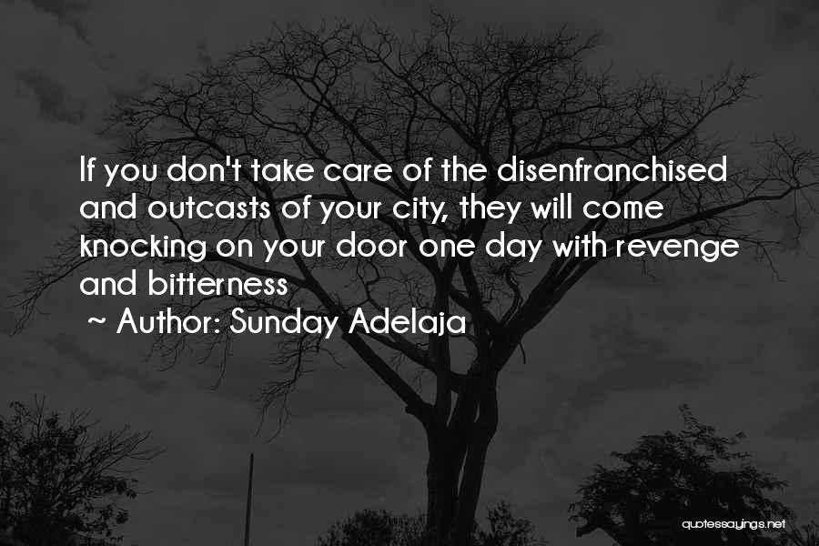 Outcasts Quotes By Sunday Adelaja