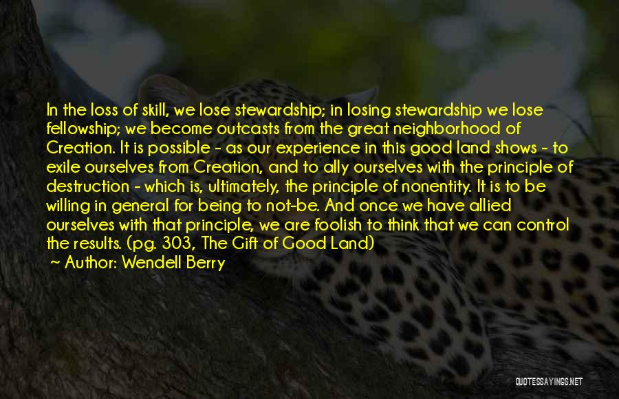 Outcasts Quotes By Wendell Berry