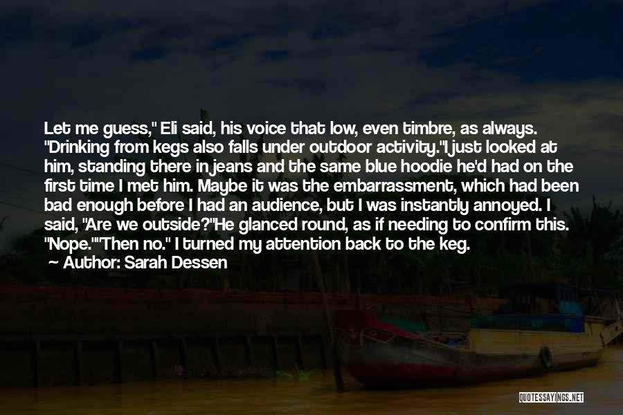 Outdoor Activity Quotes By Sarah Dessen