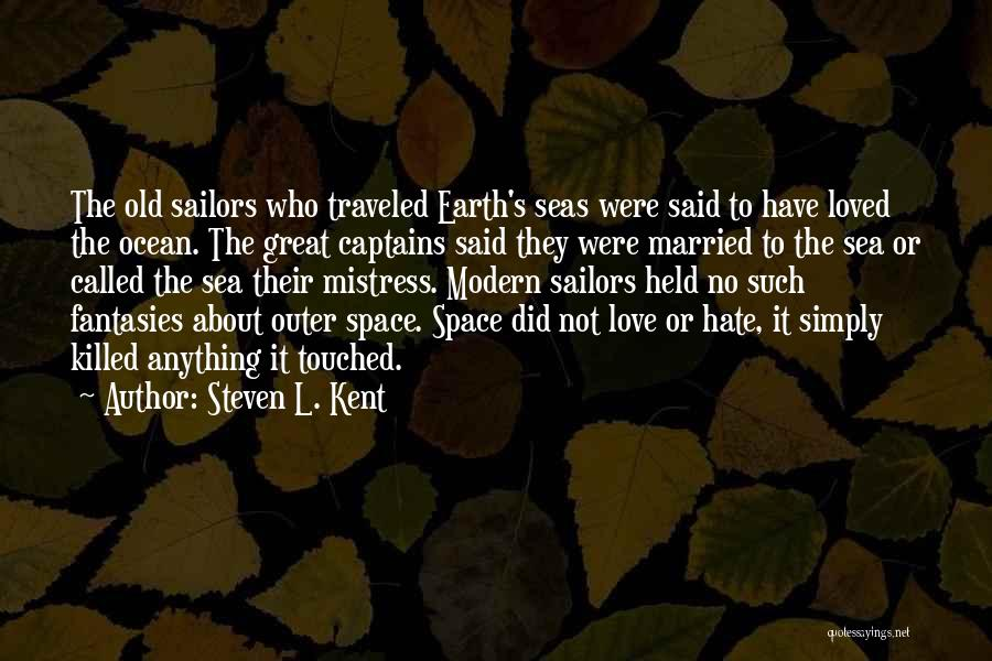 Outer Space And Love Quotes By Steven L. Kent